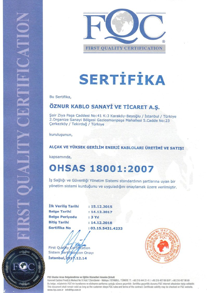 OHSAS 18001 OCCUPATIONAL HEALTH AND SAFETY CERTIFICATE